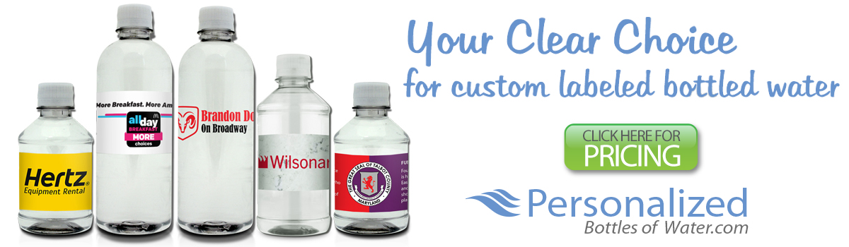Your Clear Choice for Custom Labeled Bottled Water